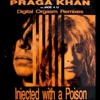 Praga Khan - Injected With A Poison (Boy Raver Remix)