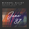 Michael Elliot - Never Give Up (Pontiac at Night Remix)