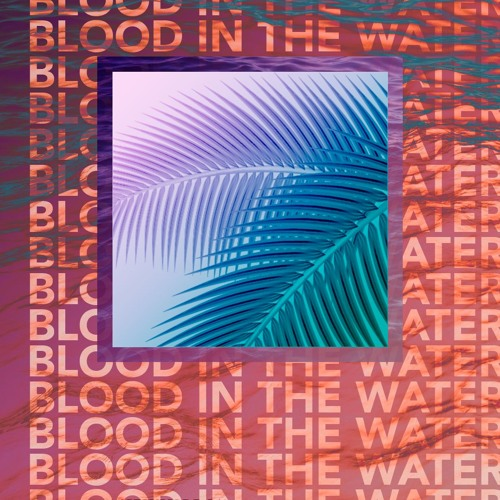 Blood in the Water EP
