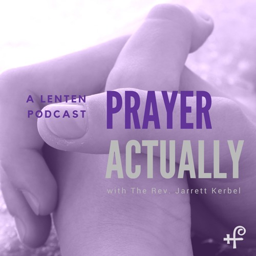 Prayer, Actually