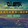 DJ SMK - Katena Din Ft. Sakib Khan (2K18 Remix)