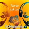 KIZOMBA ZOUK LOVE MIX(Vol. 1)