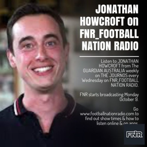 FNR_Football - The Journos 14 March 2018 with Jonathan Howcroft