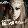 Bellissima VS MK - 17 (Bridson & Laurence C C  MASHUP)