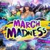 DJ JTK -  #MarchMadness (Hip Hop & Trap Mix)