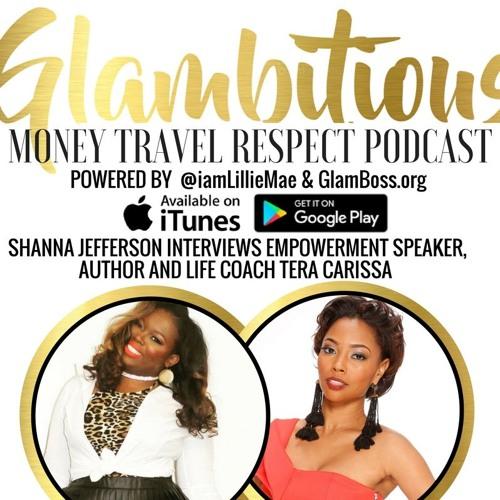 Ep. 21: CoHost Shanna A. Jefferson interviews Tera Carissa