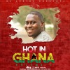 DJ Lyriks Presents HOT IN GHANA Vol 4