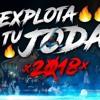 REGGAETON MIX 2018 VOL #9 🔥 - EXPLOTA TU JODA 2018 💣✘ DJ Vicente [Lo Mas Escuchado]