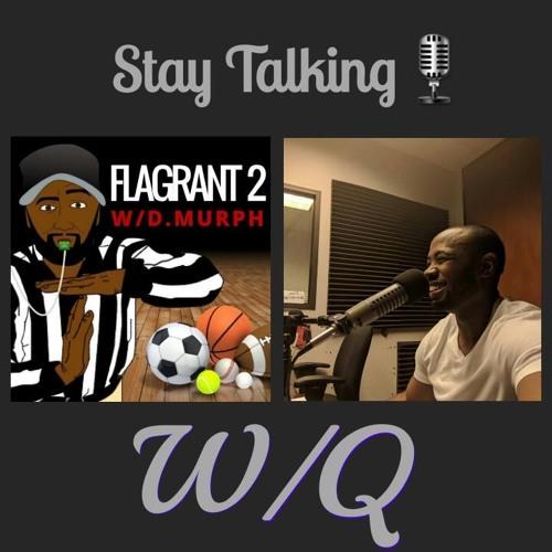 Stay Talking w/ Q