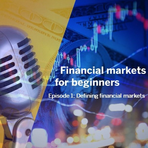 Financial Markets for Beginners