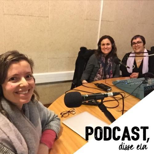 Podcast, disse ela - Joana Rita Sousa: da filosofia à comunicação
