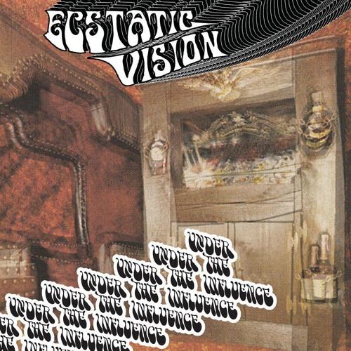 Ecstatic Vision - Troublemaker