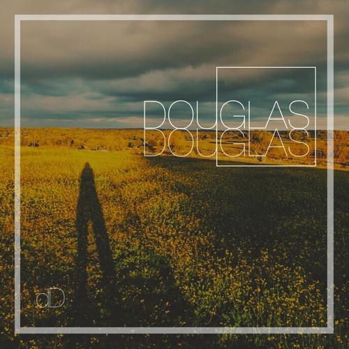 DOUGLAS DOUGLAS - All by my soul