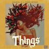 Things Ft Kwesi Arthur Mp3