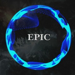 Epicness - Epic Music