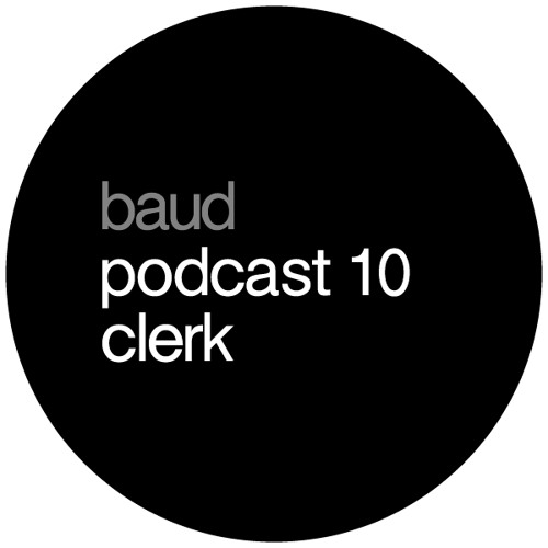 baud podcast 10 clerk