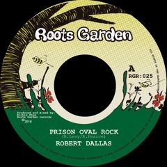 Prison Oval Rock - Robert Dallas (produced by Richie Phoe)