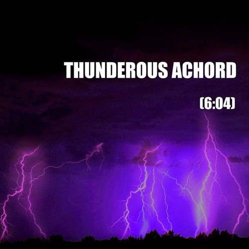 January 25 (Thunderous Achord)