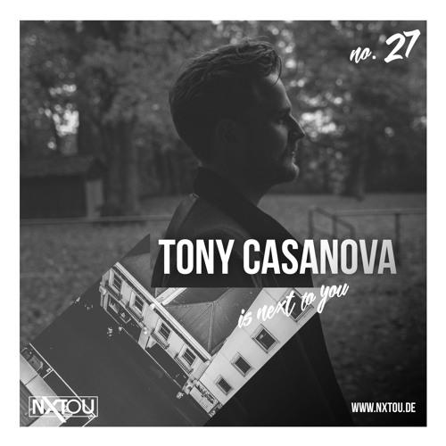 NXTOU Podcast #27 - Tony Casanova