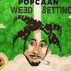 Popcaan - Weed Settingz (Clean Edit)