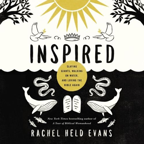 INSPIRED by Rachel Held Evans | Chapter One