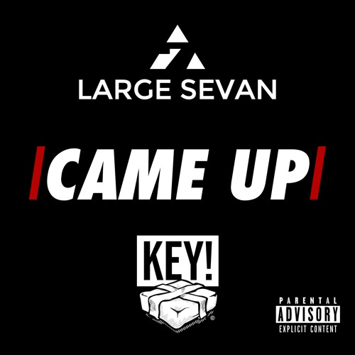 |CAME UP| FEAT. KEY! (PROD. BY TWO5K)