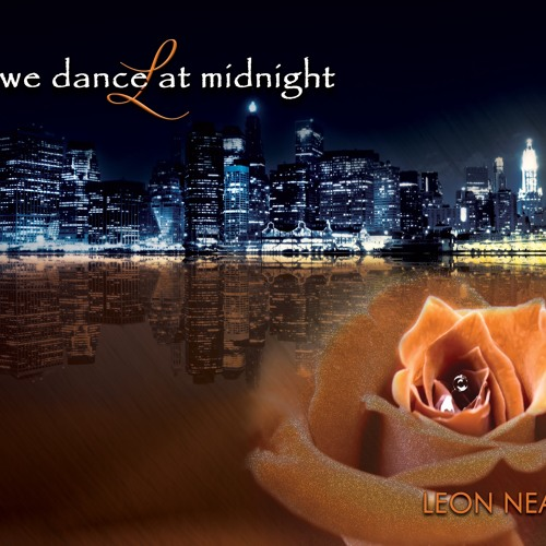 Leon Neal : We Dance At Midnight
