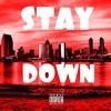 Stay Down ft. Markvell (Prod. by JayceeBeats)
