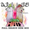 DJ J5 - Llamas With Hats (Full Season EDM Mix) (made with Spreaker)