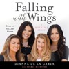 Falling With Wings: A Mother's Story by Dianna De La Garza with Vickie McIntyre, excerpt