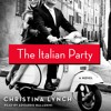 Italian Party by Christina Lynch, audiobook excerpt