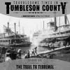 Tumbleson S1E06 - The Trail to Terremal