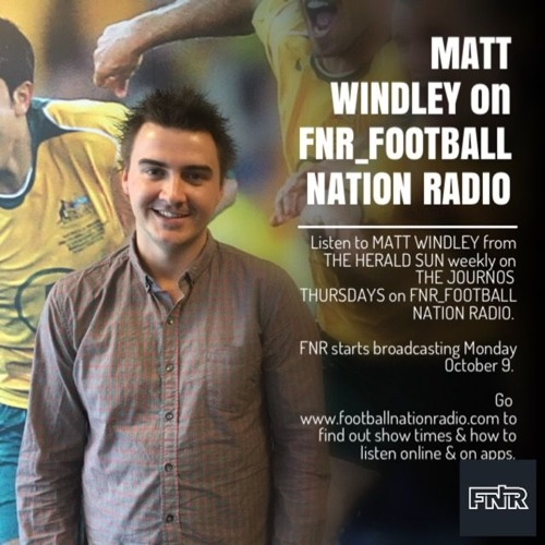FNR_Football - The Journos 15 March 2018 with Matt Windley
