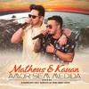 Matheus e Kauan - Amor Sem Medida (Andrë Edit feat. Gustavo Da Rosa Remix 2018)