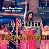 Kaun Nachdi Dj Sandman Remix Guru Randhawa Neeti Mohan Sonu Ke Titu Ki Sweety Mp3