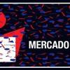 Club Mercado - 2018 (Greg Martin B2B Paul Moncur B2B Stevie Carnie)