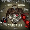 A1Yeezy x Ant Trax - Spend a Bag