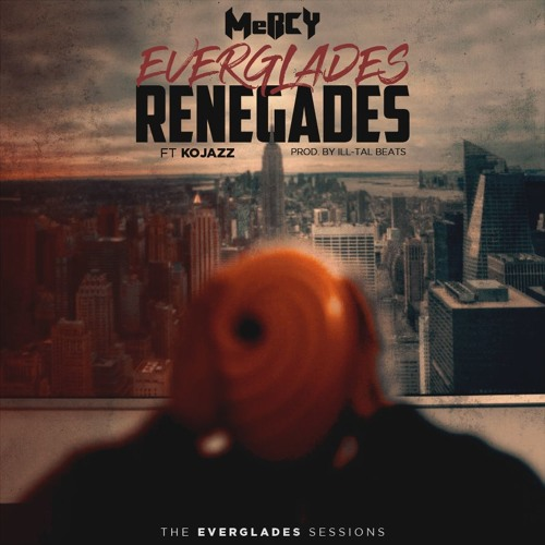 Everglades Renegades Ft. KoJazz (Prod. by illTal Beats)