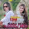 Cover Mp3 = SATU HATI SAMPAI MATI NEW = BB 2K18 [ DJAYA OHARA ]