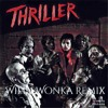 Michael Jackson - Thriller (Willy Wonka Remix)