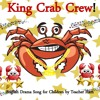 King Crab Crew! (A fun hip-hop style drama song for kids about a funny crab) by Teacher Ham!