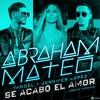 103-Abraham Mateo,Yandel,Jennifer Lopez -Se Acabó El Amor (Effio Remix)2 VERSIONES FREE EN COMPRAR