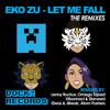 Eko Zu - Let Me Fall (Atom Pushers Remix )