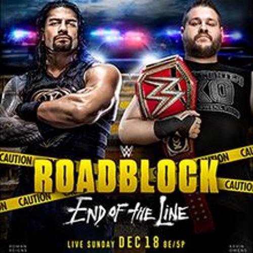 Dr. Kavarga Podcast, Episode 925: WWE Roadblock: End of the Line Review