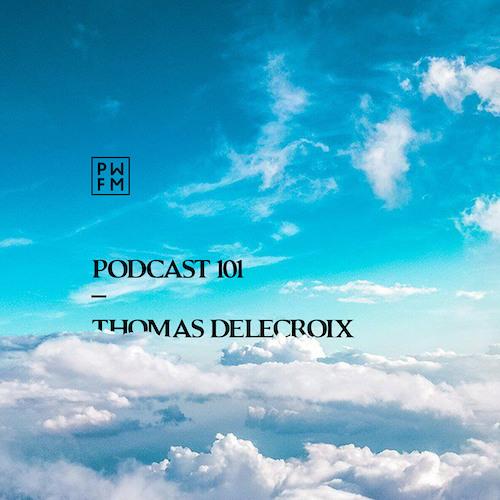 Podcast PWFM101 : Thomas Delecroix ☁️