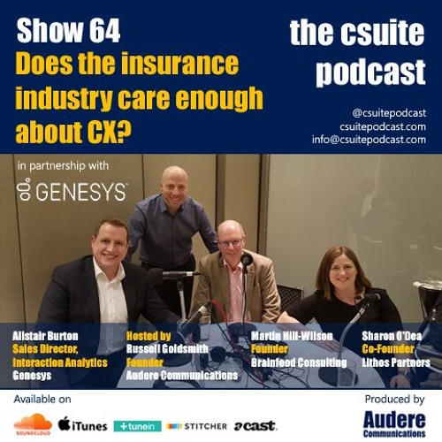 Show 64 - Does the Insurance industry care enough about CX?
