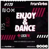 Download Enjoy & Dance With Fran Ares #175 · Nox Club w/ Camelphat Mp3