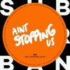 Sek - Aint Stopping Us Now (Original Mix)