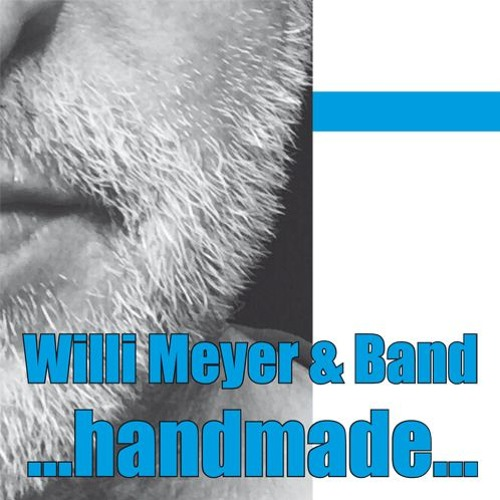 "Willi Meyer & Band - Sample ""HANDMADE"""