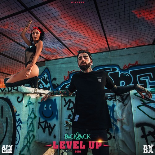 """LEVEL UP - Mixed by APACHE & RADA 